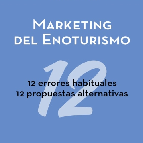 Marketind del Enoturismo. Tolosa Wine Books